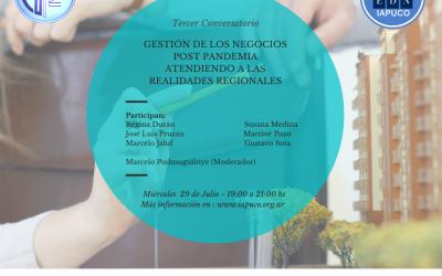 3er. Conversatorio: Gestión de los Negocios Post Pandemia. Realidades Regionales