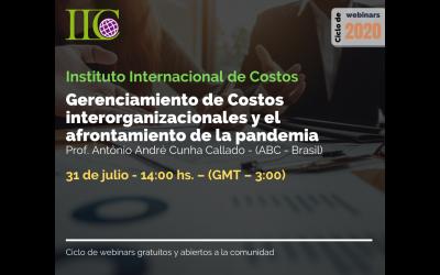 Ciclo de webinars gratuitos (IIC): Gerenciamiento de costos interorganizacionales y el afrontamiento de la Pandemia (31 de julio)