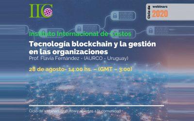 Ciclo de webinars gratuitos (IIC): Tecnología blockchain y la gestión en las organizaciones (28 de agosto)