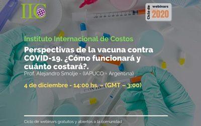 Perspectivas de la vacuna contra COVID19 ¿Cómo funcionará y cuanto costará? (IIC)
